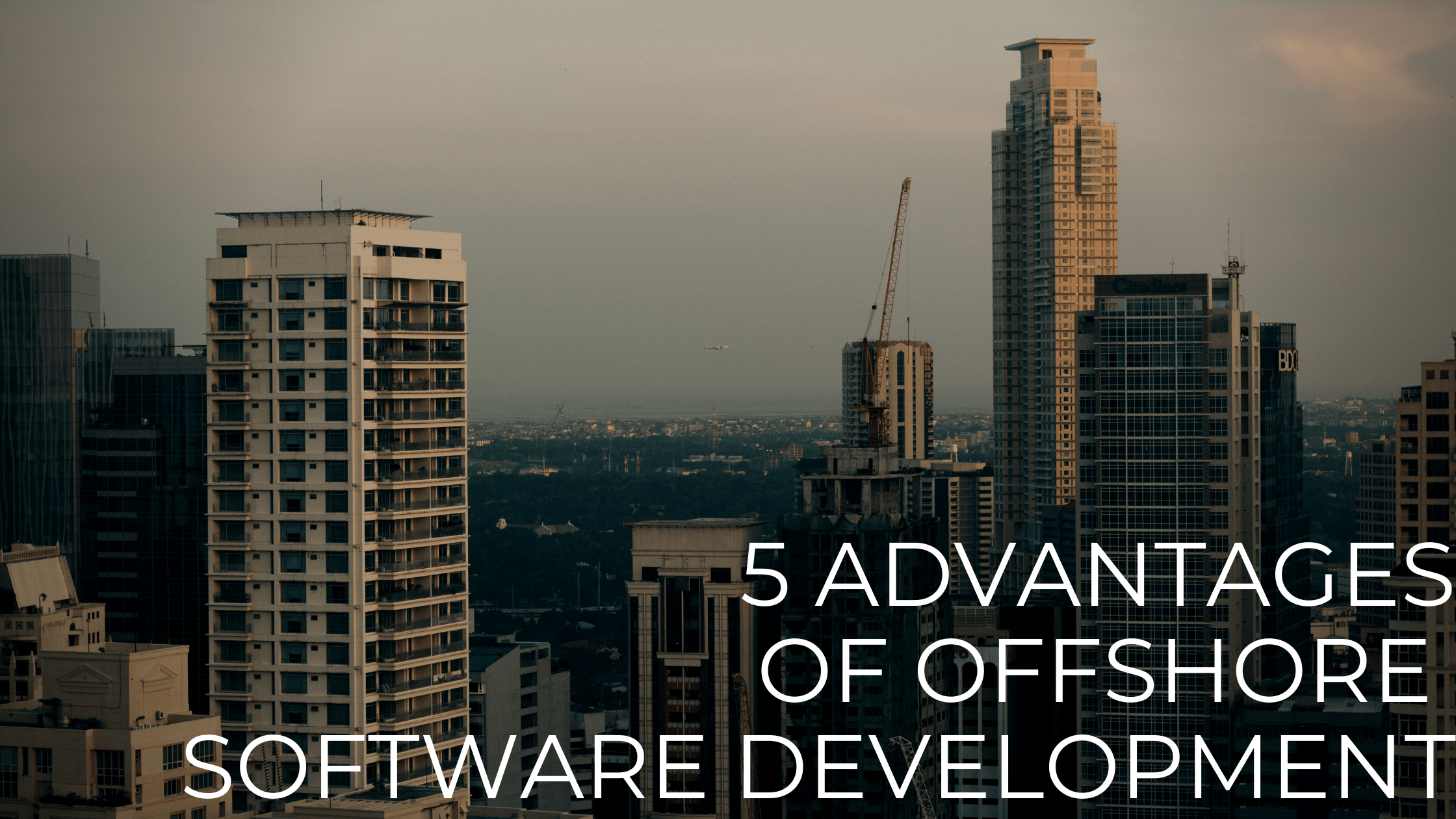 5 Advantages of Offshore Software Development